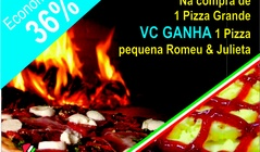 Califonia e GANHA 1 PIZZA Romeu e Julieta